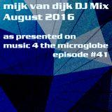 Mijk van Dijk DJ Mix August 2016
