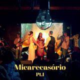 Micarecasorio - Pt. 1