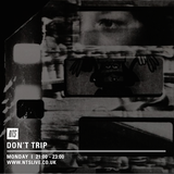 Don't Trip - 30th March 2015
