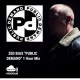 "Zed Bias ""PUBLIC DEMAND RECORDS"" 1 Hour Mix"