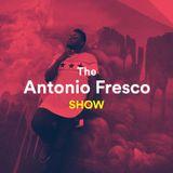 Antonio Fresco Show #034