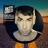 Riot Disco Podcast #15: Oliver Klein