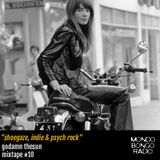 "115. Godamn Thesun Ride #10 ""Shoegaze, Indie & Psych Rock"""