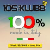 100% made in italy WEEK 23/2015 (On Air June 5th)