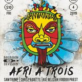 A Night @ Bourbon On Division - Afri A Trois - 4 January 2019 - Pt. 2