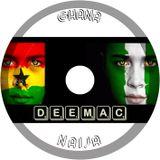 Ghana-Naija QuickMix with Dj DeeMac