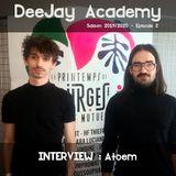 DeeJay Academy - Saison 2019/2020 - Episode 2 [Interview : Atoem]