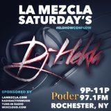 Dj Hekla - La Mezcla Saturdays on 97.1fm El Poder 9-15-18