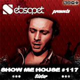 Show me House 117 # Sister #