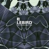 THE OTHER CAST 009: LEBIRD