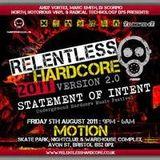 North   Relentless Hardcore 05.08.2011