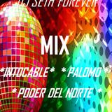 INTOCABLE - PALOMO - PODER DEL NORTE MIX DJ SETH FOREVER