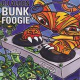 DJ Alden: Bunk Foogie