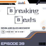 Breaking Beats Episode 39