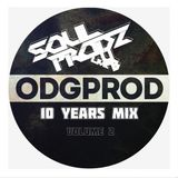 ODGPROD 10 years mix Vol. 2 by Soulprodz