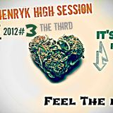 Paul Henryk High Session Live # 3