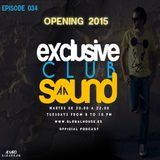 Exclusive Club Sound Podcast 034 Opening 2015 (20-01-2015) with Álvaro Albarrán