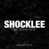 SHOCKLEE Live Techno Set – January 2016