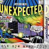 Tales Of The Unexpected - mixing nye away 2019 Beatinspector