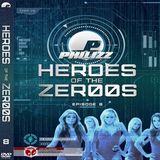 DJ Philizz - Heroes Of The Zer00s Mix Vol 8 (Section The 2000's)