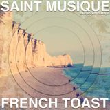 French Toast Exclusive Mixtape by Saint Musique