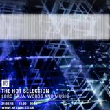 The Hot Selection w/ Francis Redman & Lord Raja - 21st February 2016