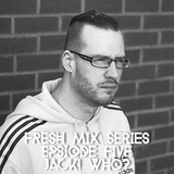 Fresh Mix Series Episode 5: Jack! Who?