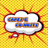 Capes & Co-Hosts! Ep. 1