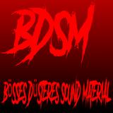 BöSSES DÜSTERES SOUND MATERIAL @ AudioImpact BDSM -Podcast