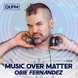 Music Over Matter 002, Incl. Liam Melly Guestmix