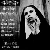Mix New Post-Punk, Synthwave, Minimal Wave, Deathrock (Part 133) October 2019 By Dj-Eurydice
