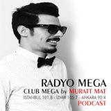 Dj Murat Mat - Club Mega ( Radyo Mega ) 15.07.2017