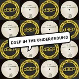 D3EP IN THE UNDERGROUND - 03/01/18 **D3EP RADIO NETWORK**