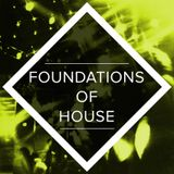 Foundations of House LIVE 15/06/18