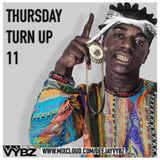 Thursday Turn Up 11 [ Hip Hop | Rnb |Afro Bashment ]