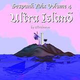 SEAPUNK MIX VOLUME 4 || ULTRA ISLAND