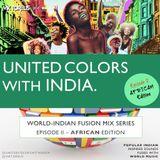 UNITED COLORS with INDIA. Episode 2: African / Afrobeats / India @unitedcolorswithindia @viktoreus