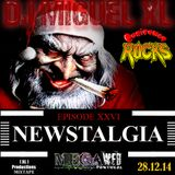 Newstalgia - Mega Web Radio Exclusive ( Episode XXVI )