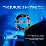 The Future Is My Time 016 - by NEIROLL