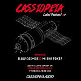 CASSIOPEIA Label Podcast #07 mixed by Slow Cosmos & Misha Poker