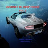 journey in deep house