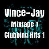 Vince-Jay Mixtape #1 Clubbing Hits n°1
