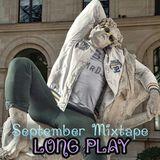 Long Play MIXTAPE Septiembre 16