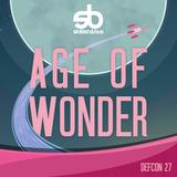 DEF CON 27: Age of Wonder