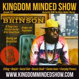 Kingdom Minded Show Ep 232