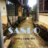 """SANPO"" -Daniky J-pop Mix-"