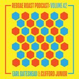 RR Podcast Volume 42: Earl Gateshead & Clifford Junior