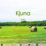Kjuna pres Podcast (August 2017)
