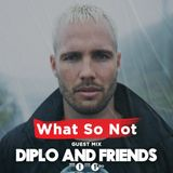 What So Not - Diplo and Friends (10.03.2018)