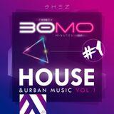 DJ Shez 30mo1 - House and Urban Music Vol 1